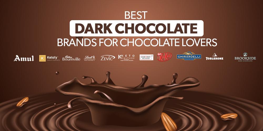 Best Dark Chocolate Brands For Chocolate Lovers