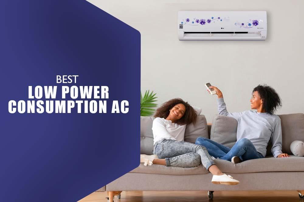 best low power consumption AC