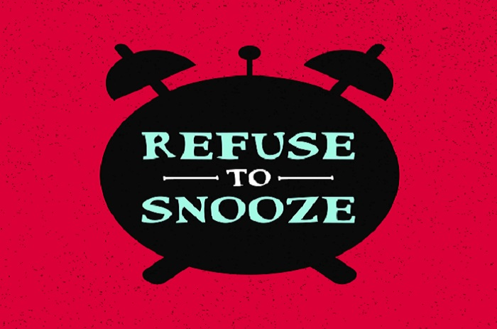 Don't Hit the Snooze Button