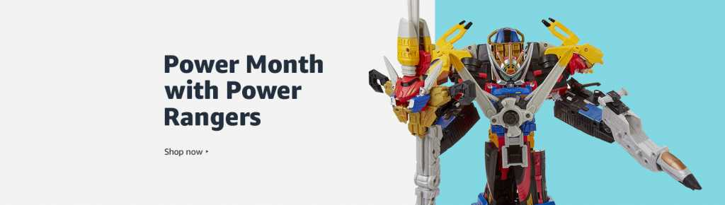 """Image of a power ranger toy on right side and text saying """"power month power rangers"""" is written on the left."""